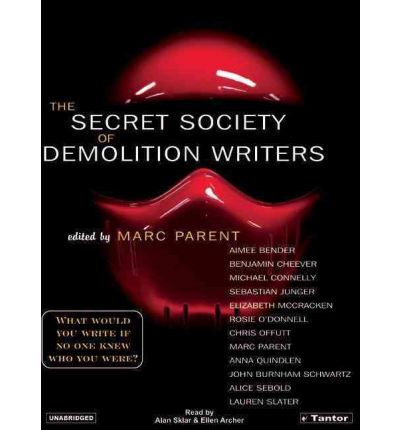 The Secret Society of Demolition Writers