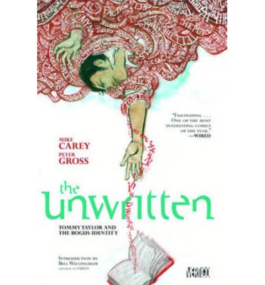 Unwritten: Tommy Taylor and Bogus Identit Vol 1