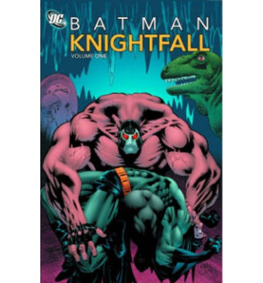Batman Knightfall: Volume 01