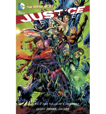 Justice League: Villain's Journey (the New 52) Volume 2