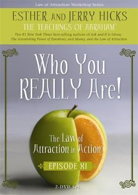 Who You Really are: Episode 11: The Law of Attraction in Action