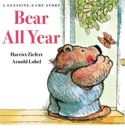 Download free ebooks in jar Bear All Year : A Guessing Game Story PDF by Arnold Lobel,Harriet Ziefert 9781402719462