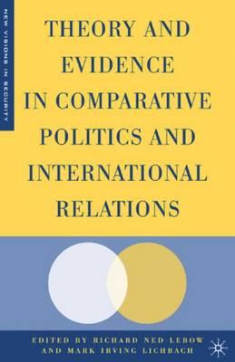 theories in comparative politics Comparative analysis in analysing two or more countries has steadily increased in popularity, and can be regarded as essential to understanding modern.
