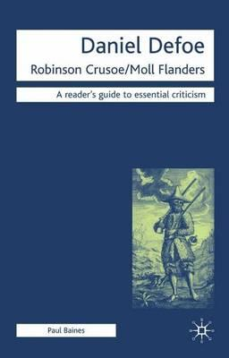 an interpretation of daniel defoes moll flanders A short summary of daniel defoe's moll flanders this free synopsis covers all the crucial plot points of moll flanders.