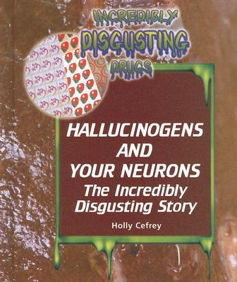Hallucinogens and Your Neurons