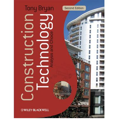 Construction Technology : Analysis and Choice