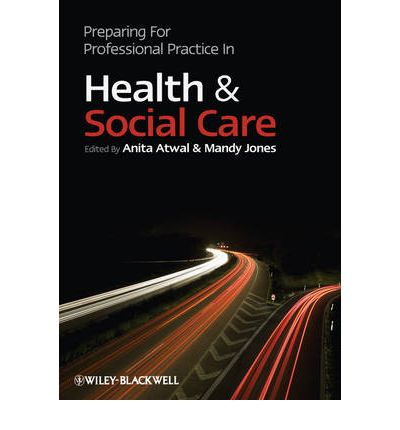 professional practice in health and social Interprofessional working in health and social care discusses the rationale, skills and conditions required for interprofessional working in addition, it provides an overview of the roles and perspectives of different health professionals across a broad rangeof expertise: education, housing, medicine, midwifery, nursing, occupational therapy.