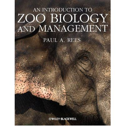 Box eBook: An Introduction to Zoo Biology and Management by Paul A