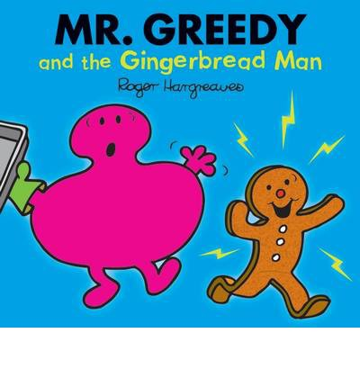 Mr. Greedy and the Gingerbread Man