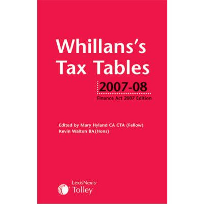Whillan 39 s tax tables 2007 08 mary hyland 9781405725194 for 08 tax table