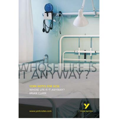 whose life is it anyway by brian clark essay