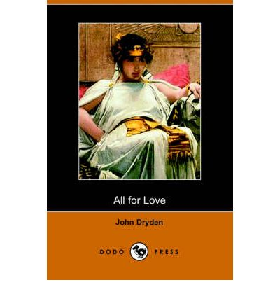 all for love summary by john dryden All for love by pdf - all for love by john dryden summary download all for love by john dryden summary in hindiall for love by john dryden summary pdfall for love by john.