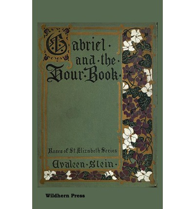 Gabriel and the Hour Book. Illustrated Edition