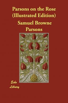 Parsons on the Rose (Illustrated Edition)