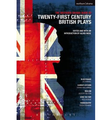 "Methuen Drama Book of 21st Century British Plays: ""Blue/orange""; ""Elmina's Kitchen""; ""Realism""; ""Gone Too Far!""; ""Pornography"""