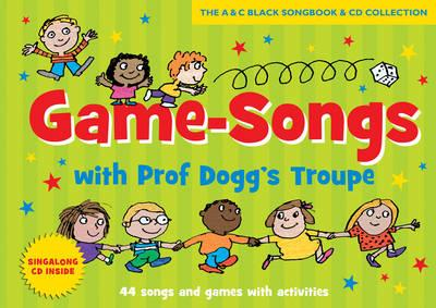 Game-Songs with Prof Dogg's Troupe