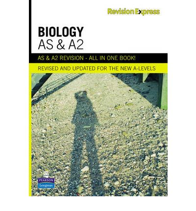 Revision Express AS and A2 Biology