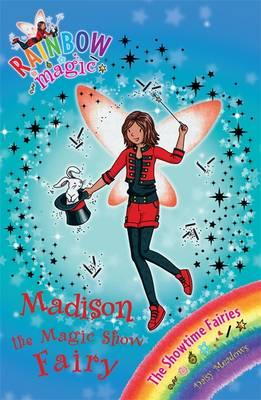 Madison the Magic Show Fairy: Book 1