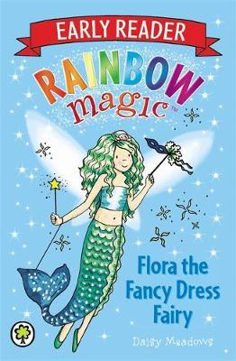 Early Reader Flora the Fancy Dress Fairy