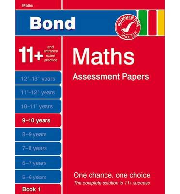 Bond Maths Assessment Papers 9-10 Years Book 1