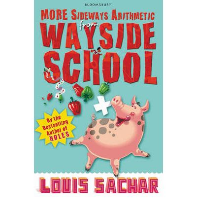 More Sideways Arithmetic from Wayside School : More Than 50 Brainteasing Maths Puzzles