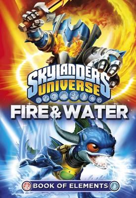Skylanders Book of Elements: Fire and Water