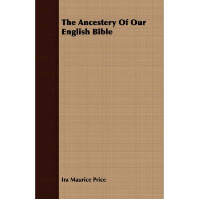The Ancestery of Our English Bible