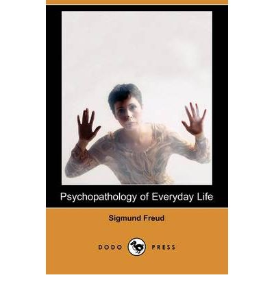sigmund freud the psychopathology of everyday The psychopathology of everyday life has 3,329 ratings and 121 reviews rick said: i learned why i have lost so many umbrellas in my life why i try to o.