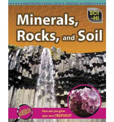 Minerals rocks and soil barbara j davis 9781410933577 for What minerals are found in soil