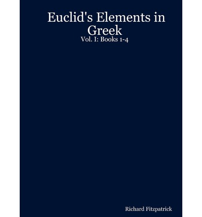 Euclid's Elements in Greek: Books 1-4 v. 1
