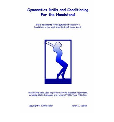 Gymnastics Drills and Conditioning for the Handstand