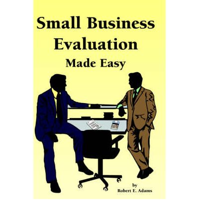 micro business evaluation This type of appraisal is good for a small business, because a smaller work force may be more conducive to the level of candor and honest discussion about employees' performance.