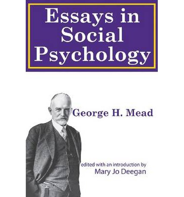 george herbert mead essay Abstract: this essay presents the social and dialogical theory of the self, elaborated by george herbert mead, the north american pragmatist.