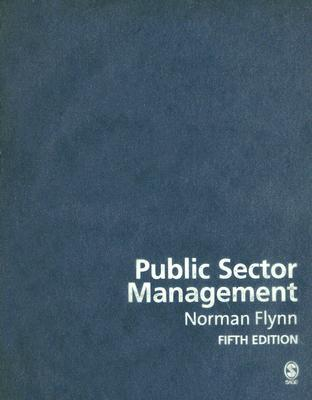 an analysis of public sector management a book by norman flynn The goal of this article has been to synthesize research findings from the public management, public policy, and e-government literature streams on innovation diffusion and adoption in the public sector.