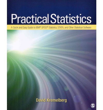 Bundle: Fowler: Survey Research Methods 4e + Kremelberg: Practical Statistics + Devellis: Scale Development 2e + Converse: Survey Questions + Spector: Summated Rating Scale Construction
