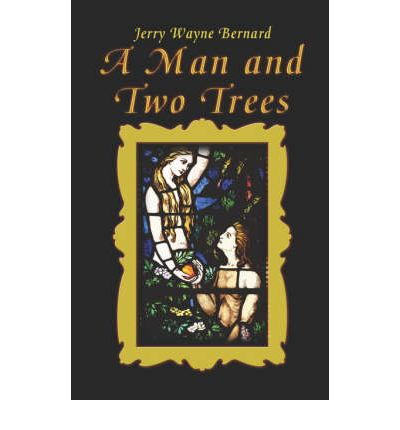 A Man and Two Trees : A Study of 1st Corinthians 15