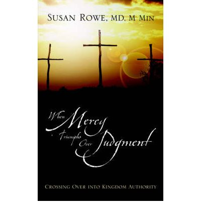 When Mercy Triumphs Over Judgment