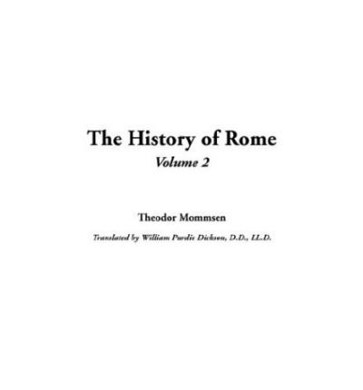 Descargar audiolibros ipod uk The History of Rome : V2 by Theodore Mommsen 1414273177 (Spanish Edition) ePub
