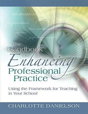 Enhancing professional practice a framework for teaching