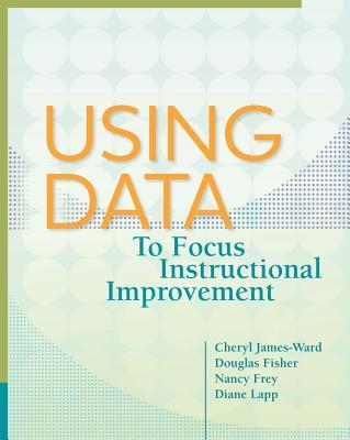 Using Data to Focus Instructional Improvement