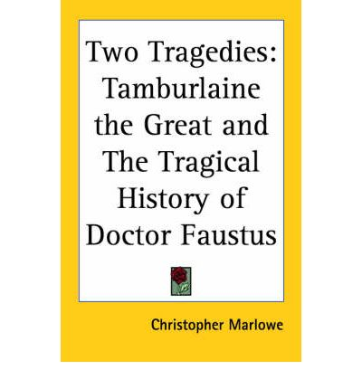 an analysis of the tragical history of doctor faustus by christopher marlowe The tragical history of the life and death of doctor faustus, commonly referred to simply as doctor faustus, is an elizabethan tragedy by christopher marlowe, based on german stories about.