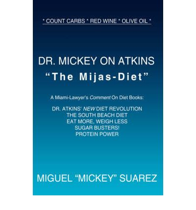 Dr. Mickey on Atkins