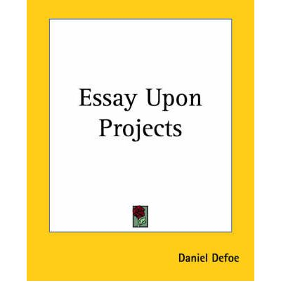 an essay upon projects defoe
