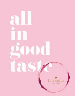 Image result for kate spade all in good taste