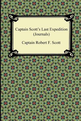 Captain Scott's Last Expedition (Journals)