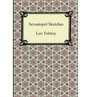 Sevastopol Sketches (Sebastopol Sketches)