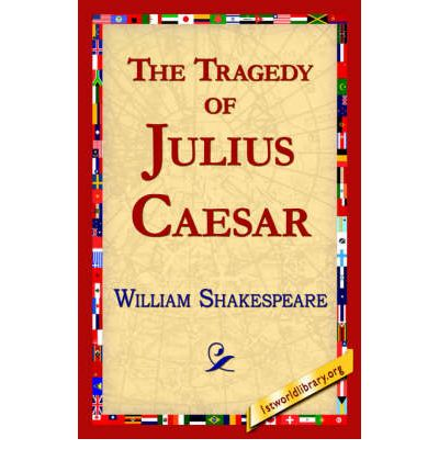 plot analysis of the tragedy of julius caesar by william shakespeare William shakespeare's play, the tragedy of julius caesar,, free study guides and book notes including comprehensive chapter analysis, complete summary analysis.