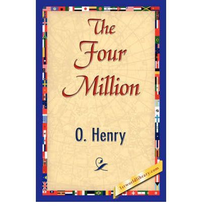 The Four Million  O Henry  Google Books