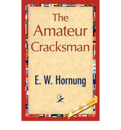 Amateur cracksman The