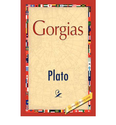 analysis of gorgias and plato Mccomiskey's evidence for this argument is articulated through his analysis of  the methodology plato employs to manipulate gorgias'.
